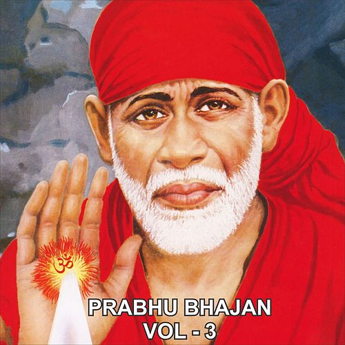 Play & Download Prabhu Bhajan, Vol. 3 by Anup Jalota | Napster