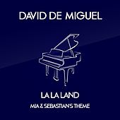Play & Download Mia & Sebastian´s Theme by David de Miguel | Napster