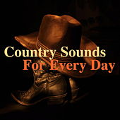 Country Sounds For Every Day von Various Artists