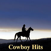 Cowboy Hits von Various Artists