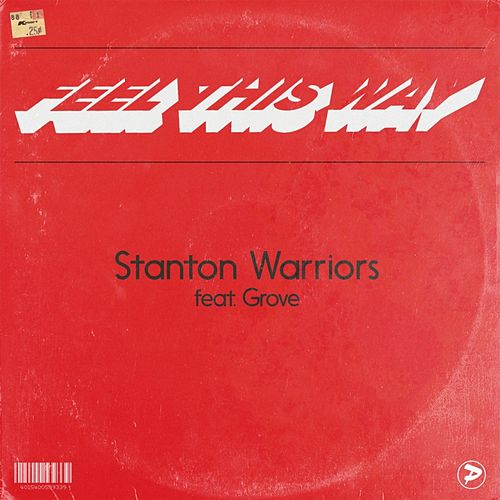 Feel This Way by Stanton Warriors