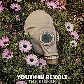Play & Download The Broken by Youth in Revolt   Napster