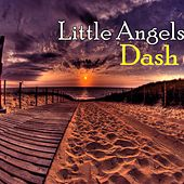 Play & Download Little Angels by Dash   Napster