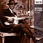 Milestones of a Legend - Delta Blues, Vol. 8 von Skip James