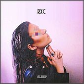 Play & Download Sleep by Rxc | Napster