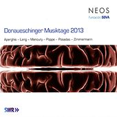 Donaueschinger Musiktage 2013 by Various Artists