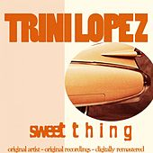Sweet Thing de Trini Lopez