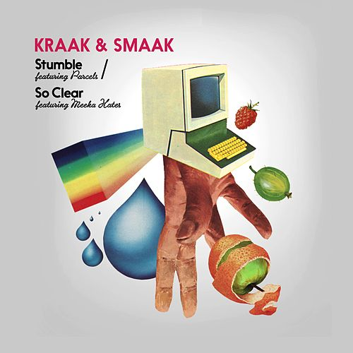 Play & Download Stumble / So Clear - EP by Kraak & Smaak | Napster