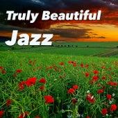 Truly Beautiful Jazz von Various Artists