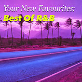 Your New Favourites: Best Of R&B von Various Artists