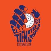 El Tiempo Otra Vez Avanza (Bonus Track Version) by No Te Va Gustar