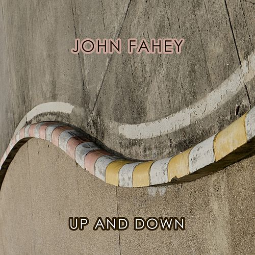 Up And Down von John Fahey