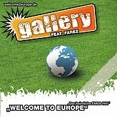 Play & Download Welcome to Europe by Gallery | Napster