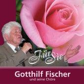 Für Sie by Gotthilf Fischer