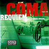 Requiem (Of a Junkies Dream) by Coma