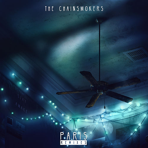Paris (Remixes) de The Chainsmokers