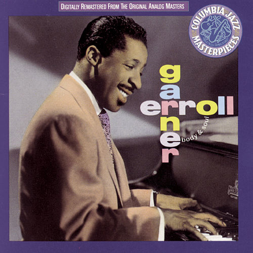 Play & Download Body And Soul by Erroll Garner | Napster
