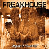 Play & Download Angels in Chemistry by Freakhouse | Napster