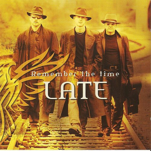 Play & Download Remember the Time by Late | Napster