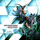 Neo Clear Vision & Grooveness (Compiled By DJ Alex) by Various Artists