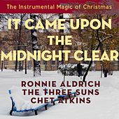 It Came Upon The Midnight Clear (The Instrumental Magic of Christmas - Original Recordings) von Various Artists