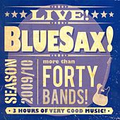 Bluesax! Live! Season 2009/10 by Various Artists