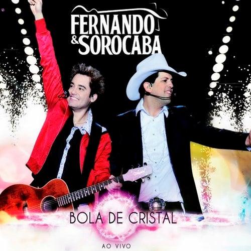 Bola de Cristal (Ao Vivo) de Fernando & Sorocaba