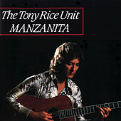 Play & Download Manzanita by Tony Rice | Napster