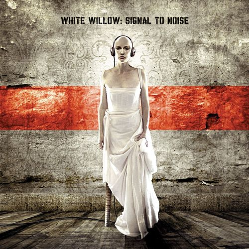 Play & Download Signal To Noise by White Willow | Napster