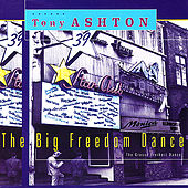 The Big Freedom Dance by Tony Ashton