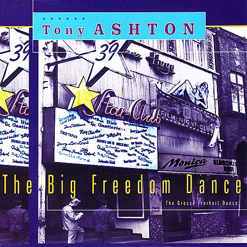 The Big Freedom Dance by Tony Ashton