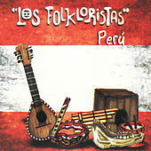 Play & Download Perú by Los Folkloristas | Napster