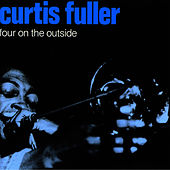 Four on the Outside by Curtis Fuller
