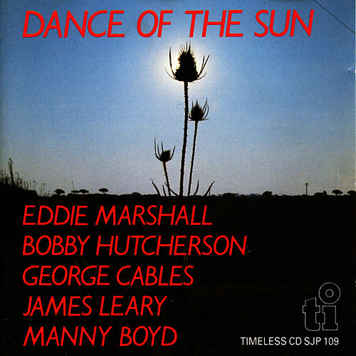Play & Download Dance Of The Sun by Eddie Marshall (Jazz) | Napster