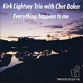 Everything Happens To Me by Kirk Lightsey Trio