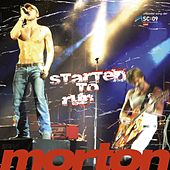 Play & Download Started to Run by Morton | Napster