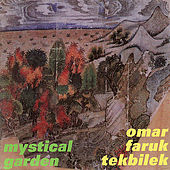 Play & Download TEKBILEK, Omar Faruk: Mystical Garden by Various Artists | Napster