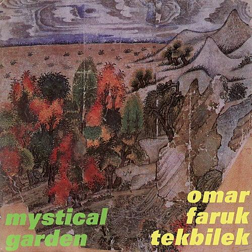 Play & Download TEKBILEK, Omar Faruk: Mystical Garden by Various Artists | Napster
