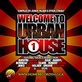 Play & Download Welcome To Urban House Vol. #1 by Various Artists | Napster