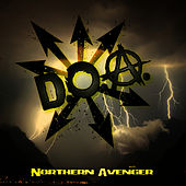 Play & Download Northern Avenger by D.O.A. | Napster