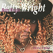 Play & Download Fit For A King by Betty Wright | Napster