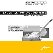 Play & Download PLAY IT - Study-CD for Double-Bass: Giovannino, Sonata in a minor / a-moll by Various Artists | Napster