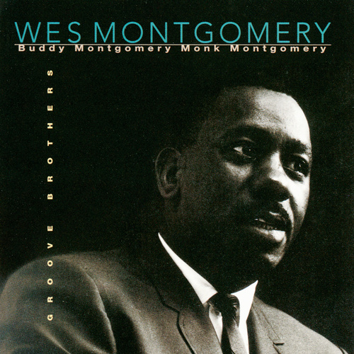 Play & Download Groove Brothers by Wes Montgomery | Napster