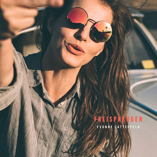 Play & Download Freisprengen by Yvonne Catterfeld | Napster