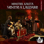 Play & Download Venite a laudare by Minstrel Kaleta | Napster