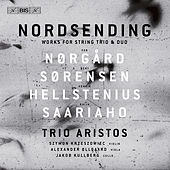 Nordsending: Works for String Trio & Duo by Various Artists