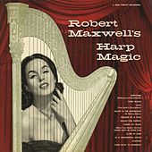 Play & Download Harp Magic by Robert Maxwell | Napster