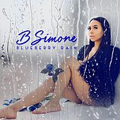 Play & Download Blueberry Rain by B.Simone | Napster