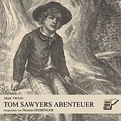 Play & Download Tom Sawyers Abenteuer by Mark Twain | Napster