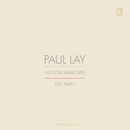 Alcazar Memories / The Party by Paul Lay